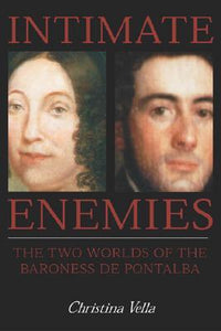 Intimate Enemies: The Two Worlds of Baroness de Pontalba - Paperback