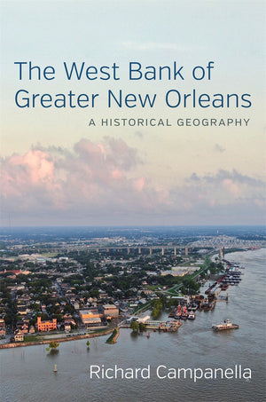 The West Bank of Greater New Orleans