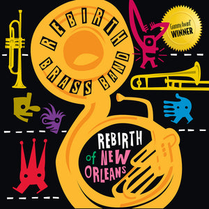 Rebirth of New Orleans by Rebirth Brass Band CD