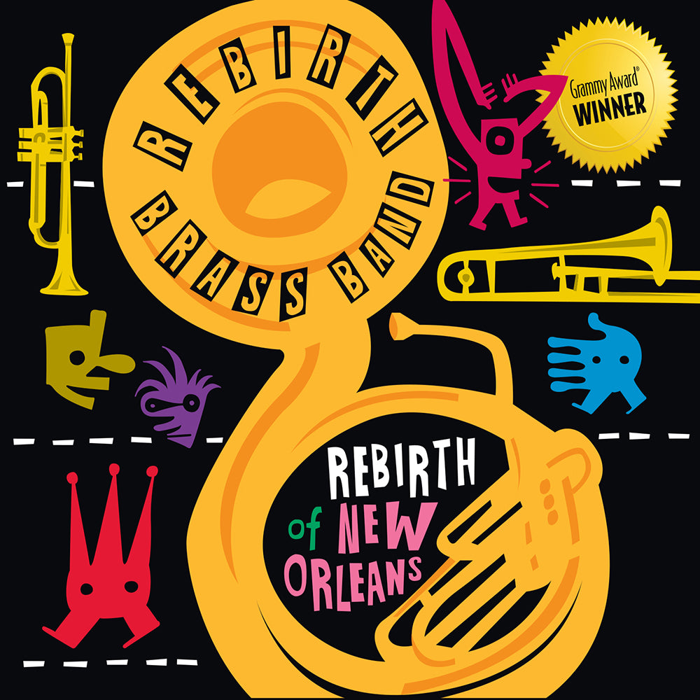 Rebirth of New Orleans by Rebirth Brass Band