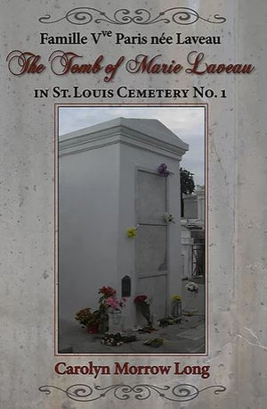 The Tombs Of Marie Laveau