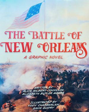 The Battle of New Orleans, A Graphic Novel