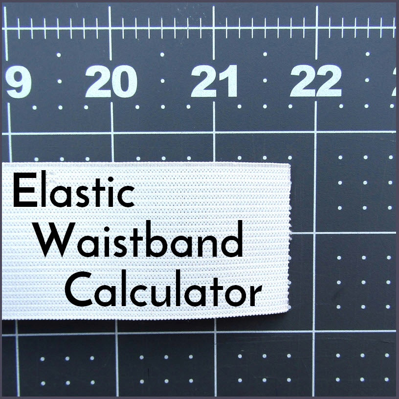 Elastic Waistband Calculator