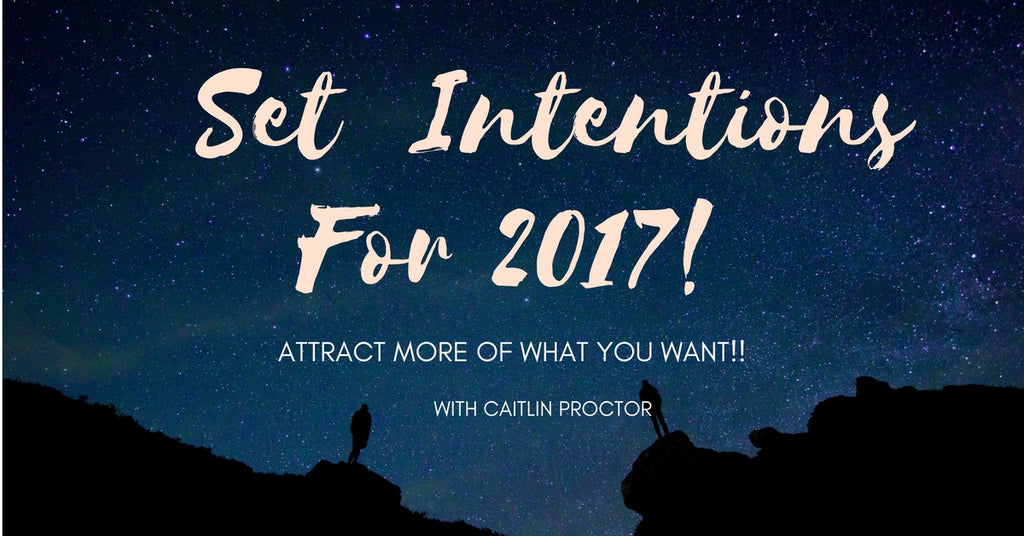 INTENTION SETTING 2017