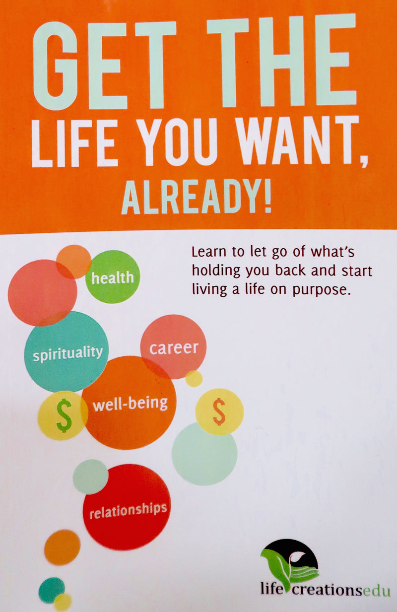 Get the Life You Want, Already!