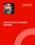 OSHO GIVING SANYASS/EVENING SATSANG