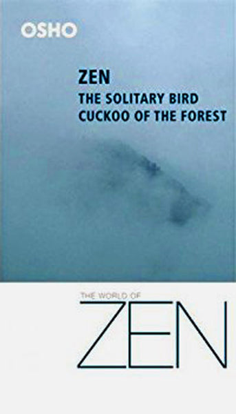 Zen The Solitary Bird Cuckoo of the Forest