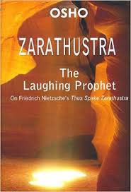 Zarathustra  The Laughing Prophet