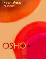 Heart Music Year 2004  OSHO Music
