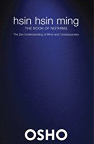 The book of Nothing Hsin Hsin Ming