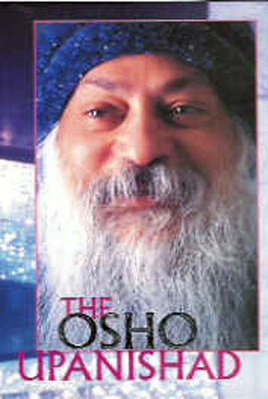 The Osho Upanishad