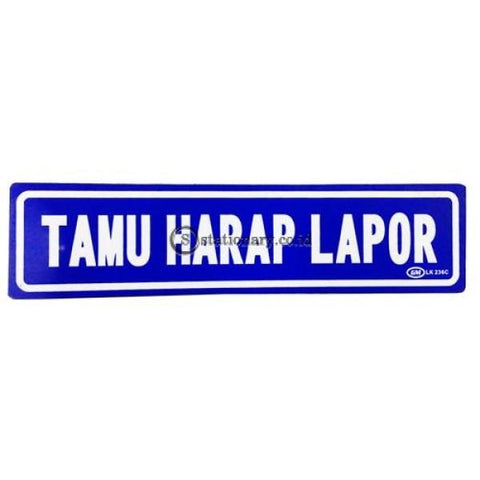 Gm Label Sign Akrilik (K) Tamu Harap Lapor Warna Lk236C Digital & Display