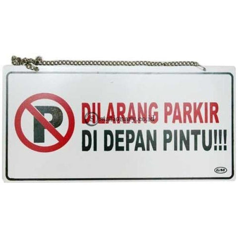 Papan Sign Dilarang Parkir Di Depan Pintu Digital & Display