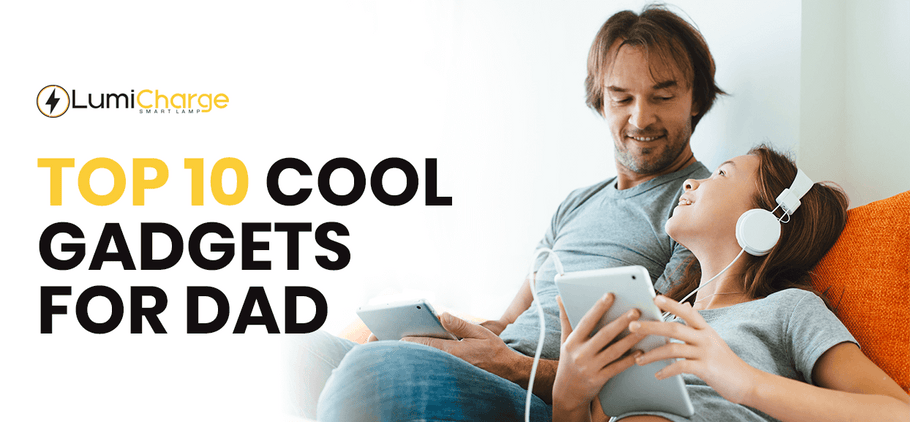 Top 10 Cool Gadgets for Dad