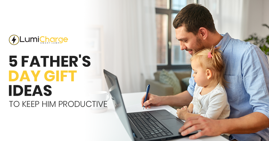 5 Father's Day Gift Ideas to Keep Him Productive