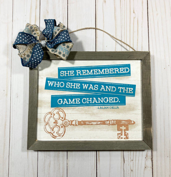 Rustic wood quote sign - She remembered who she was - Glendi Designs