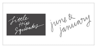Little Hip Squeaks | June & January