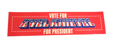 Evel Knievel for President Small Sticker