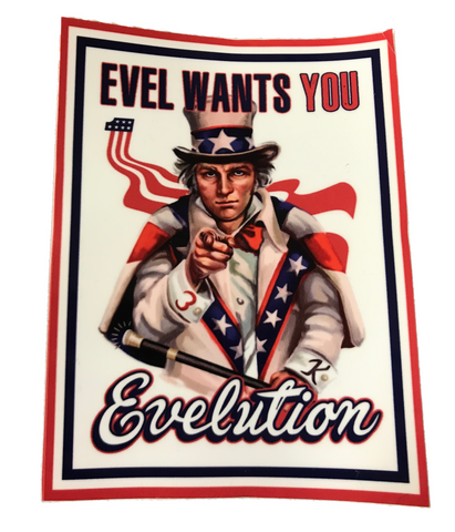 Evel Wants You Evelution