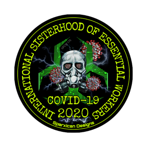 Sisterhood Essential Worker COVID-19 2020