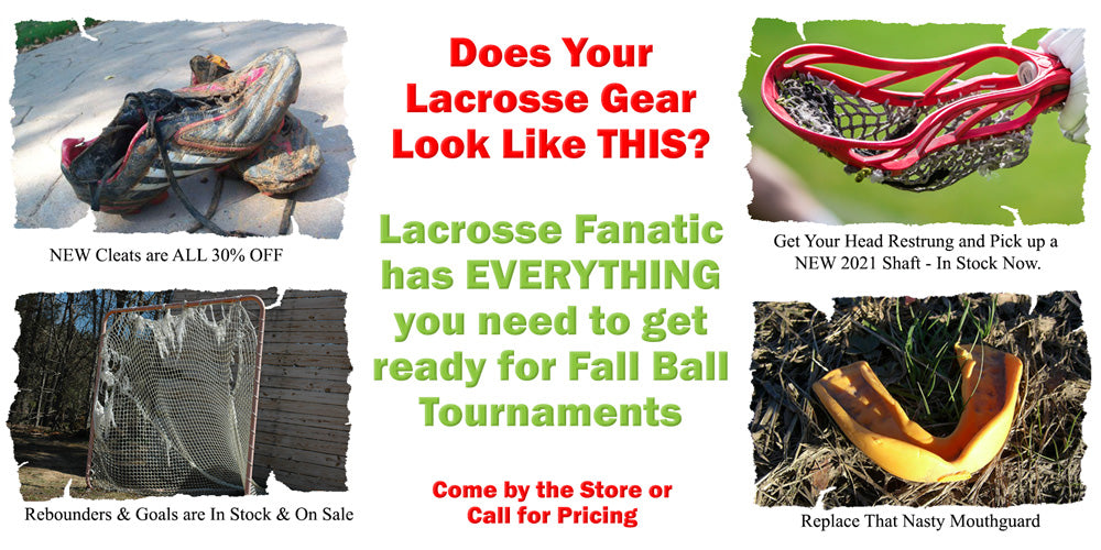 Lacrosse Fanatic has the lacrosse gear you need to get ready for fall ball tournaments