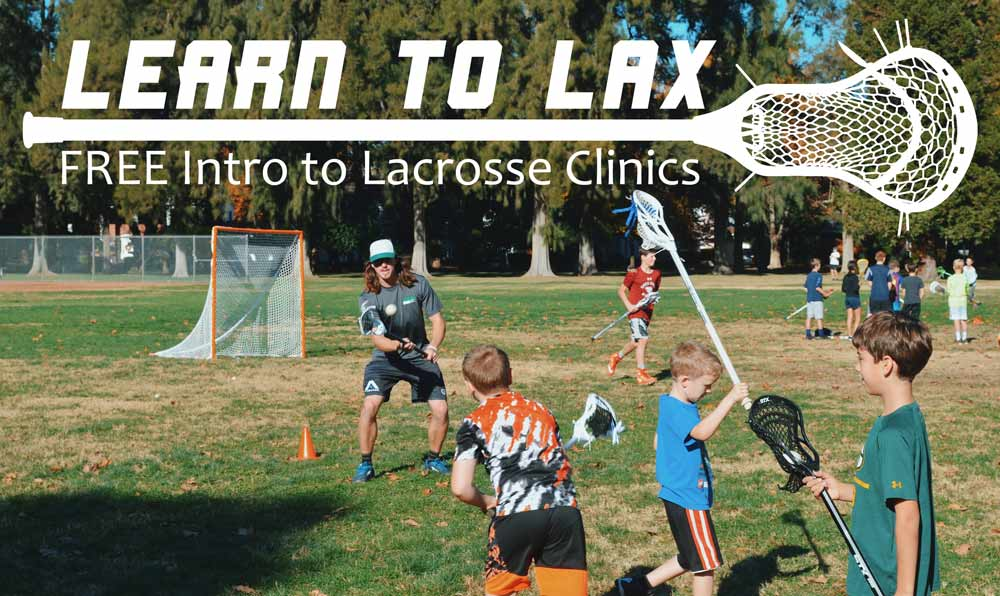 Learn to Lax - FREE introduction to lacrosse clinics presented by Lacrosse Fanatic