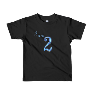 I am 2 Blue Short sleeve kids t-shirt ByJackson