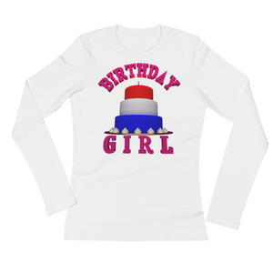 HAPPY BIRTHDAY GIRL Adult Ladies Long Sleeve Tee Shirt ByJackson