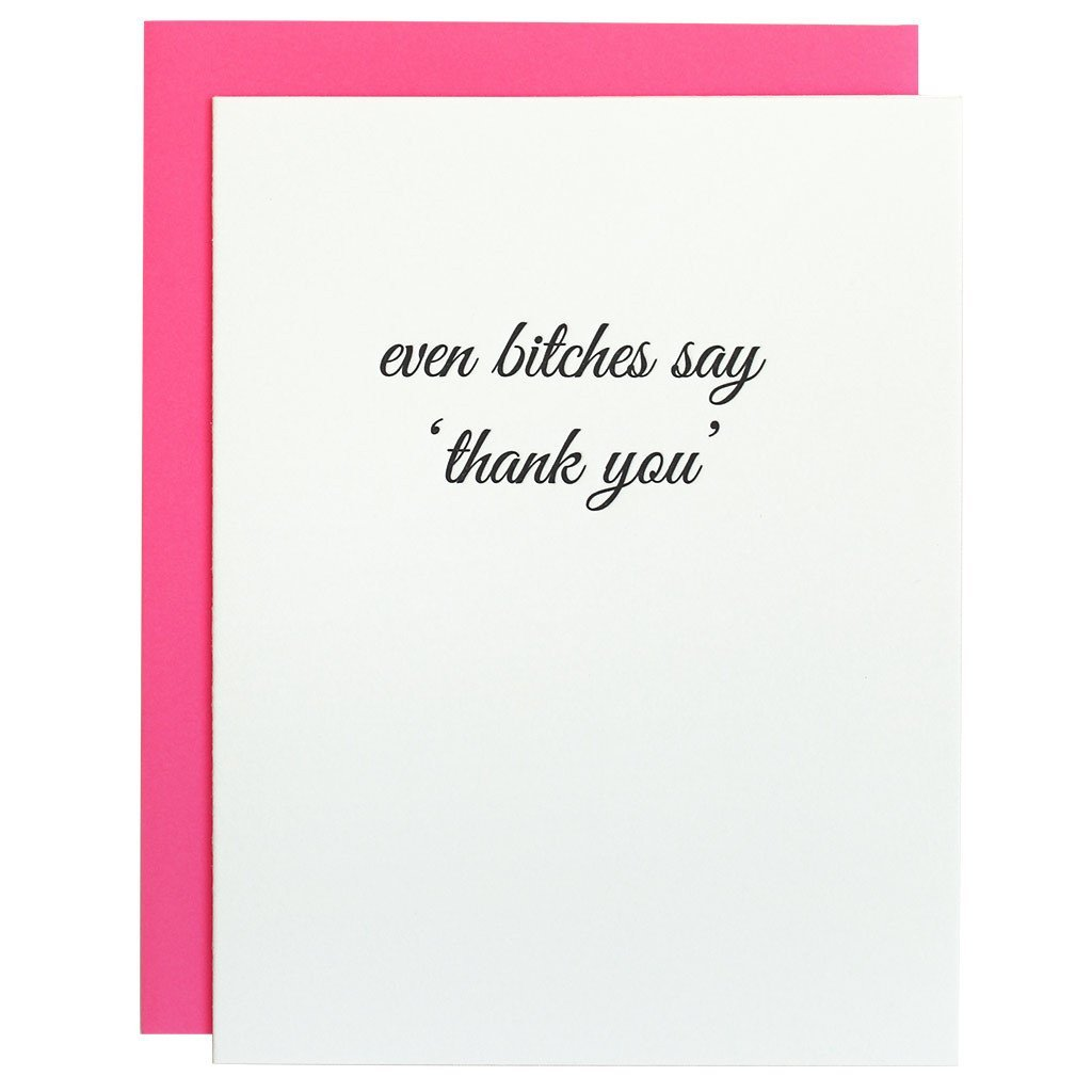 Even Bitches Say Thank You Card - Caroline Hill