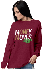 Money Moves W/ Money Bags Sweatshirts (W)