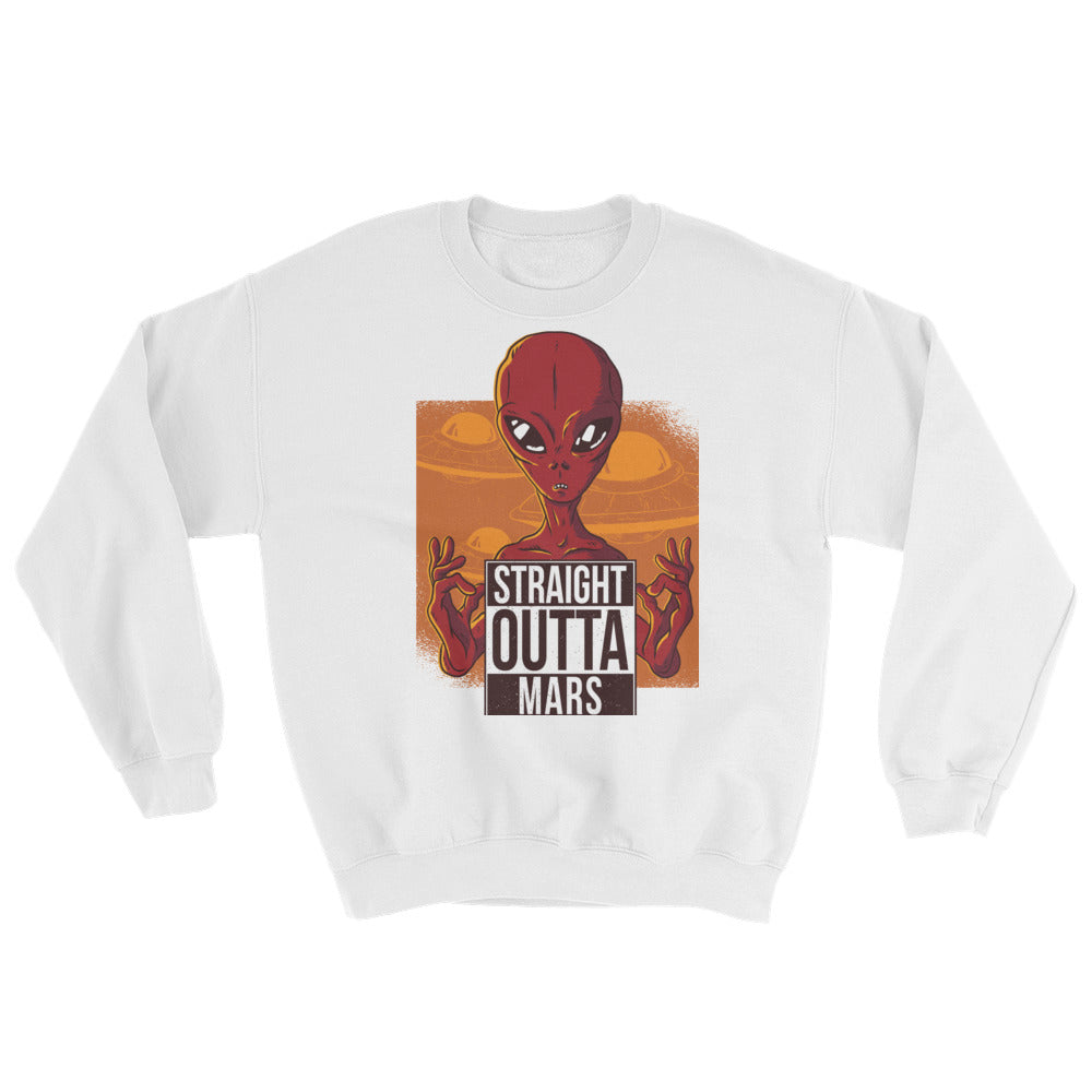 Straight Outta Mars Mens Sweatshirt | Sweatshirt | BFY Apparel | Streetwear & More