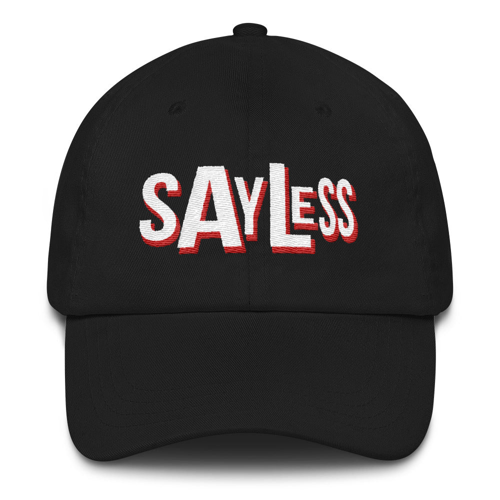 Say Less White Print Dad Hats