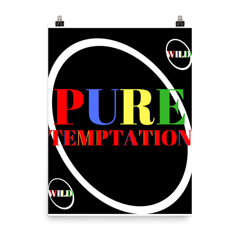 Pure Temptation Poster |  | BFY Apparel | Streetwear & More