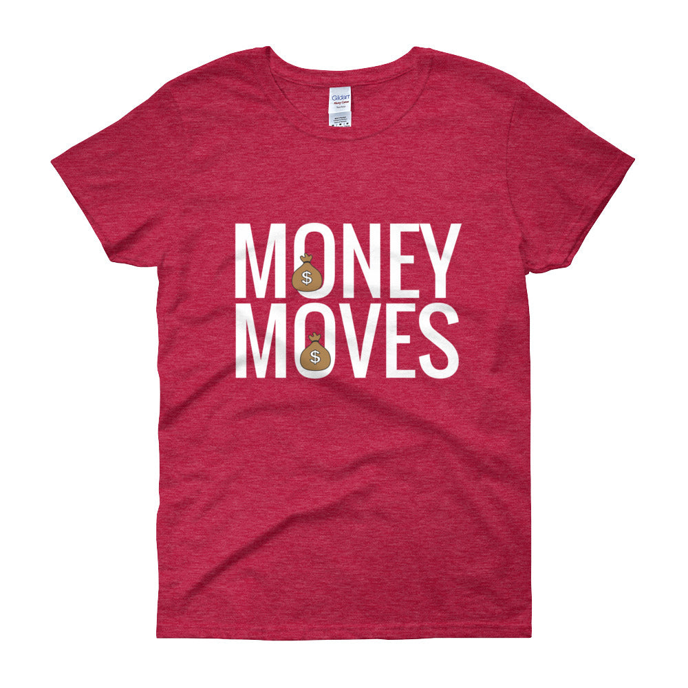 Money Moves Women's Short Sleeve T-shirts | Shirts | BFY Apparel | Streetwear & More