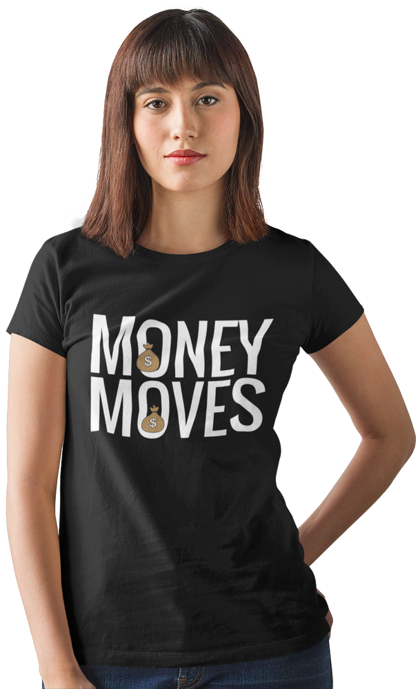 Money Moves Women's Short Sleeve T-shirts