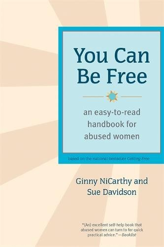 You Can Be Free : An Easy-to-read Handbook for Abused Women