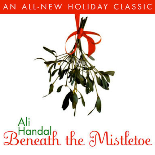 Beneath The Mistletoe - Digital Single