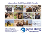 Moose of the Bold North Calendar