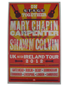 Mary Chapin Carpenter & Shawn Colvin UK & Ireland Tour 2012 (Autographed)