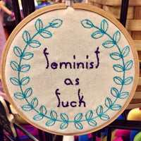 "Feminist as F**k 4"" Embroidery Hoop Sassy Embroidery Feminist Decor"