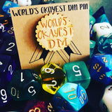 D&D Dungeon Master 'World's Okayest DM' Wooden Pin