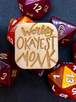 D&D Pin World's Okayest Monk Pin