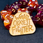 D&D Pin World's Okayest Fighter Pin