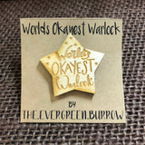 World's Okayest Warlock Tabletop Class Wooden Pin