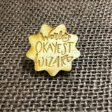 World's Okayest Wizard Tabletop Class Wooden Pin