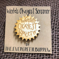 World's Okayest Sorcerer Tabletop Class Wooden Pin