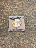 LGBTQ+ Wooden Pin- Queeriffic