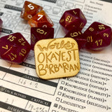 D&D Pin World's Okayest Barbarian Pin