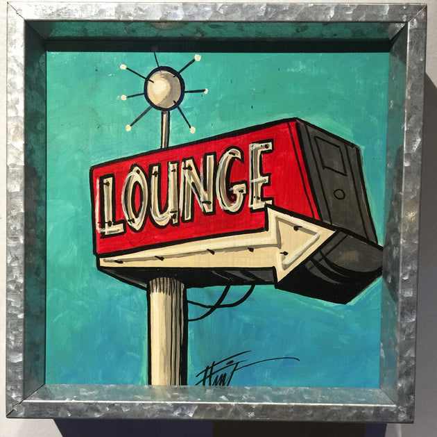 """Lounge Sign"" by William ""Bubba"" Flint $60"