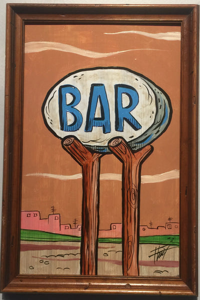 """Bedrock Bar Sign"" by William 'Bubba' Flint $100"